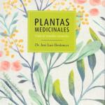 Libro: plantas medicinales, guía de remedios naturales